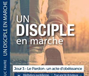 Plan 2 Luc Favre - Jour 3 – Le Pardon - un acte d'obéissance