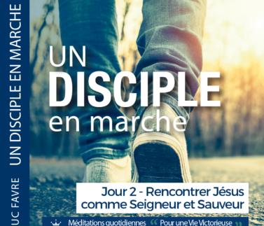 Plan 1 Luc Favre - Jour2 - Rencontrer Jésus comme Seigneur et Sauveur