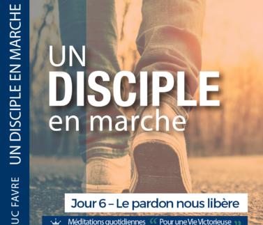Plan 2 Luc Favre - Jour 6 – Le pardon nous libère