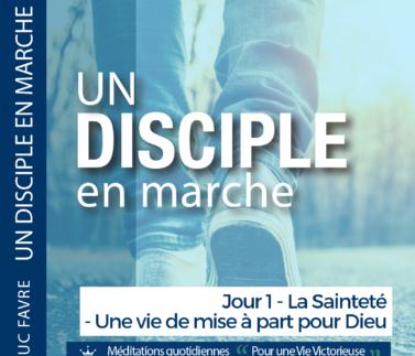 Plan 3 Luc Favre - Jour 1 - La Sainteté - Une vie de mise à part pour Dieu