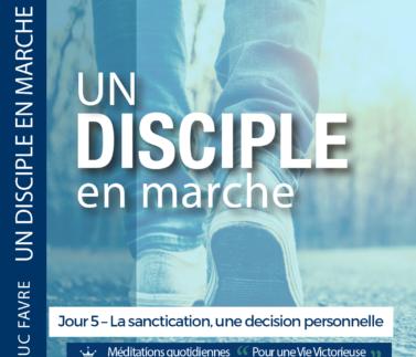 Plan 3 Luc Favre - Jour 5 – La sanctication, une décision personnelle
