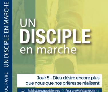 Plan 4 Luc Favre - Jour 5 – Dieu désire encore plus que nous que nos prières se réalisent