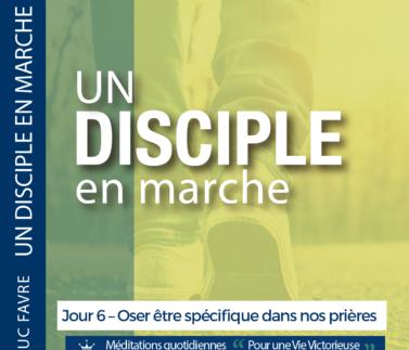 Plan 4 Luc Favre - Jour 6 – Oser être spécifique dans nos prières