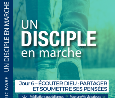 Plan 5 Luc Favre - Jour 6 – ÉCOUTER DIEU - PARTAGER ET SOUMETTRE SES PENSÉES