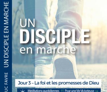 Plan 6 Luc Favre - Jour 3 – La foi et les promesses de Dieu