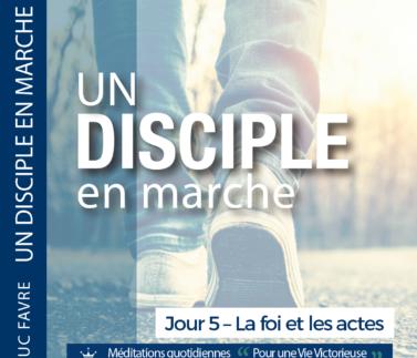 Plan 6 Luc Favre - Jour 5 – La foi et les actes