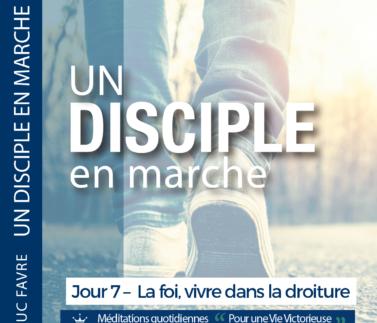 Plan 6 Luc Favre - Jour 7 – La foi, vivre dans la droiture