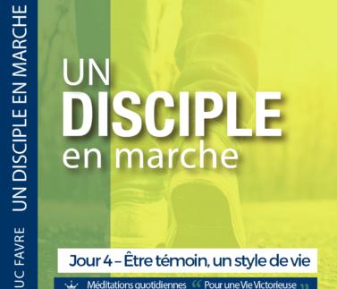 Plan 7 Luc Favre - Jour 4 – Être témoin, un style de vie