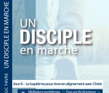 Plan 8 Luc Favre - Jour 6 – Le baptême pour vivre en alignement avec Christ Square