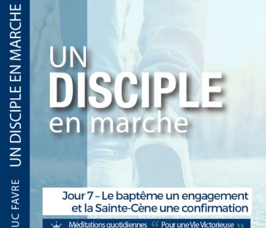 Plan 8 Luc Favre - Jour 7 – Le baptême un engagement et la Sainte-Cène une confirmation Square