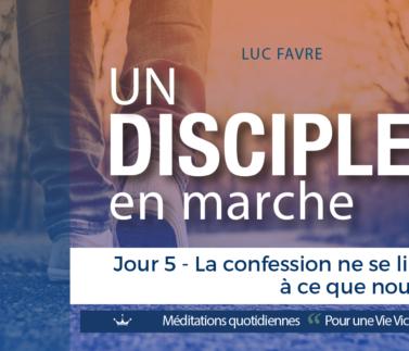Plan 9 Luc Favre - Jour 5 - La confession ne se limite pas à ce que nous disons