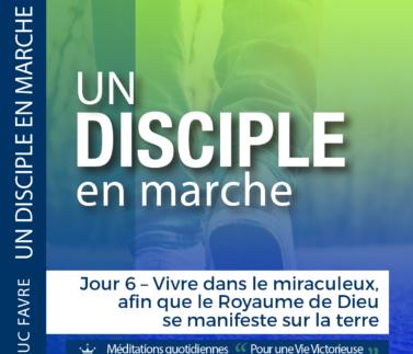 Plan 11 Luc Favre - Jour 6 – Vivre dans le miraculeux, afin que le Royaume de Dieu se manifeste sur la terre Square