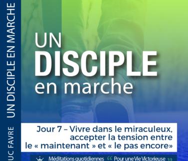 Plan 11 Luc Favre - Jour 7 – Vivre dans le miraculeux, accepter la tension entre le « maintenant » et « le pas encore» Square